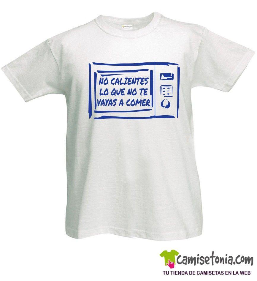 Camiseta No Calientes lo que no te Vayas a Comer Blanca Hombre