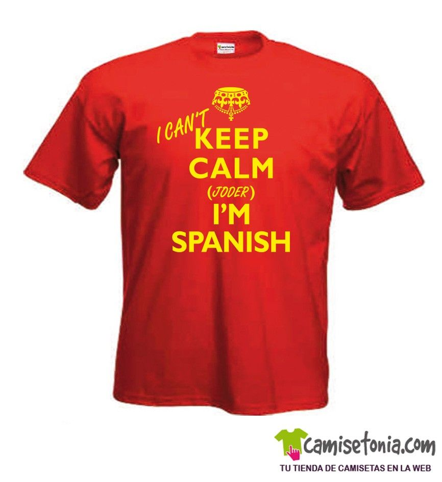 Camiseta I Can't Keep Calm I'm Spanish Roja Hombre