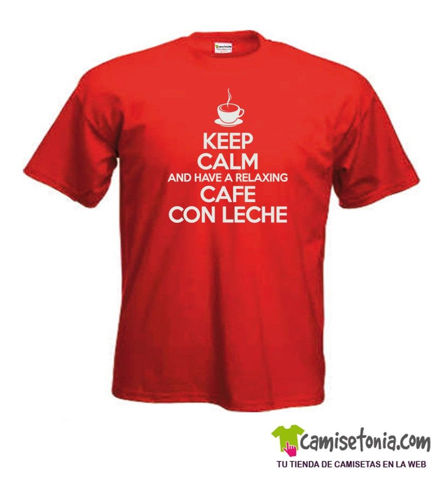 Camiseta Keep Calm and Relaxing Cafe con Leche Roja Hombre