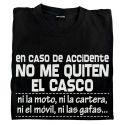 Camiseta en Caso de Accidente no me Quiten el Casco
