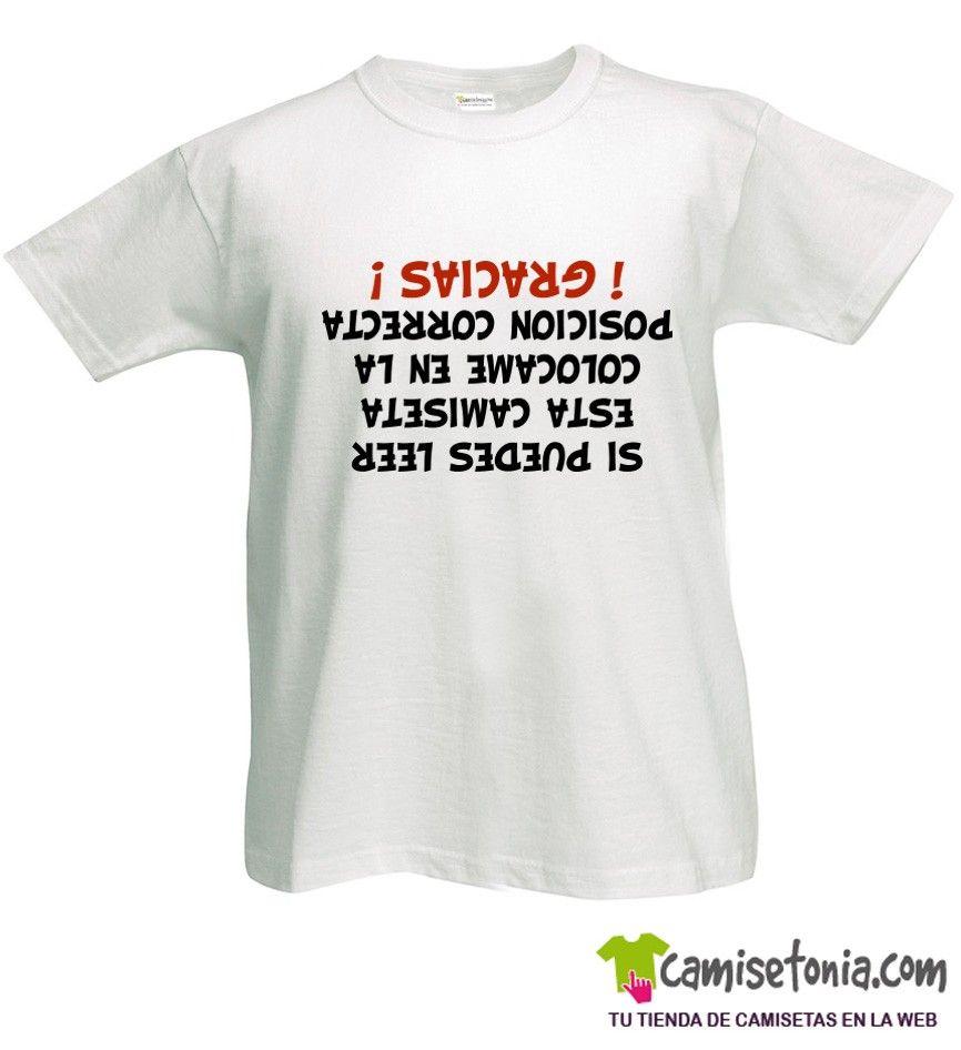 Camiseta Si Puedes Leer esta Camiseta... Blanca Hombre