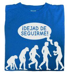 Camiseta Dejad de Seguirme