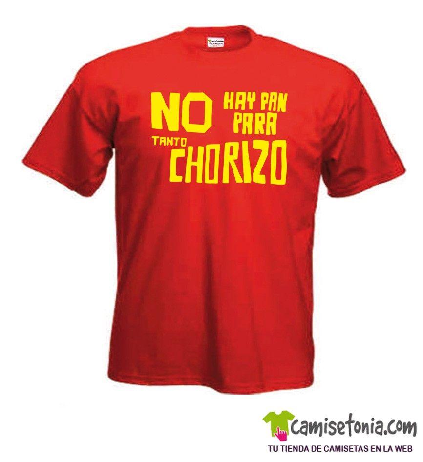 Camiseta No hay Pan para Tanto Chorizo Roja Hombre