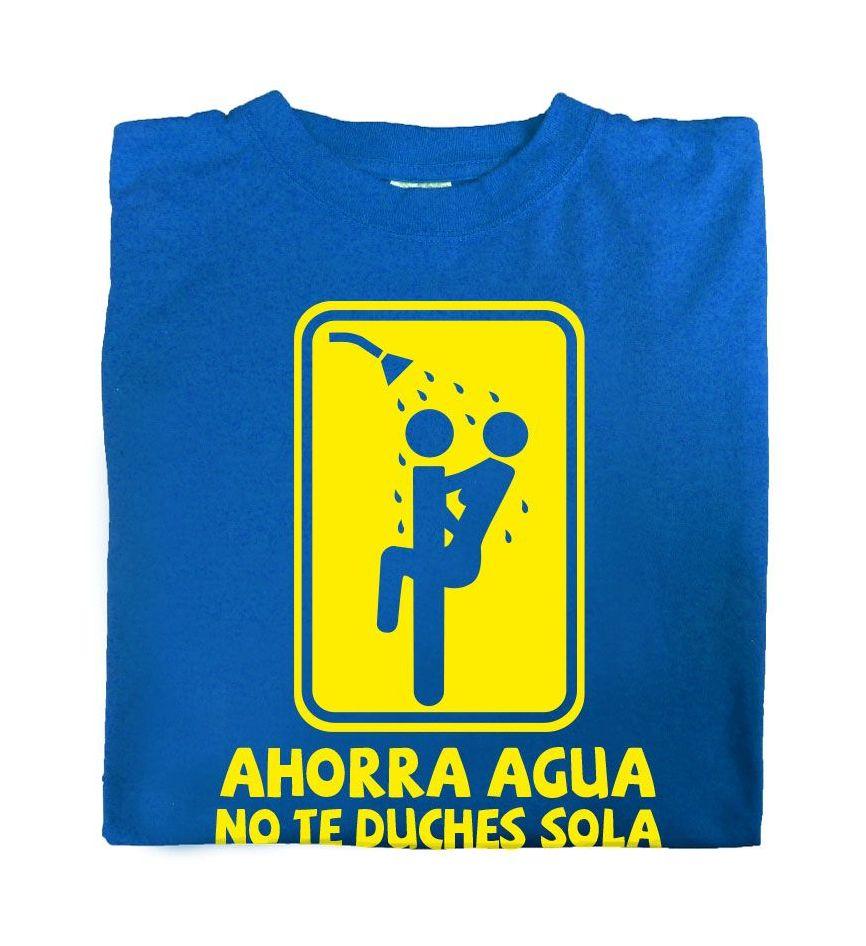 Camiseta Ahorra Agua No te Duches Solo