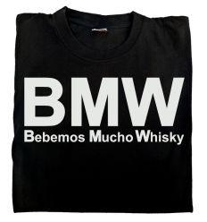 Camiseta BMW - Bebemos Mucho Whisky